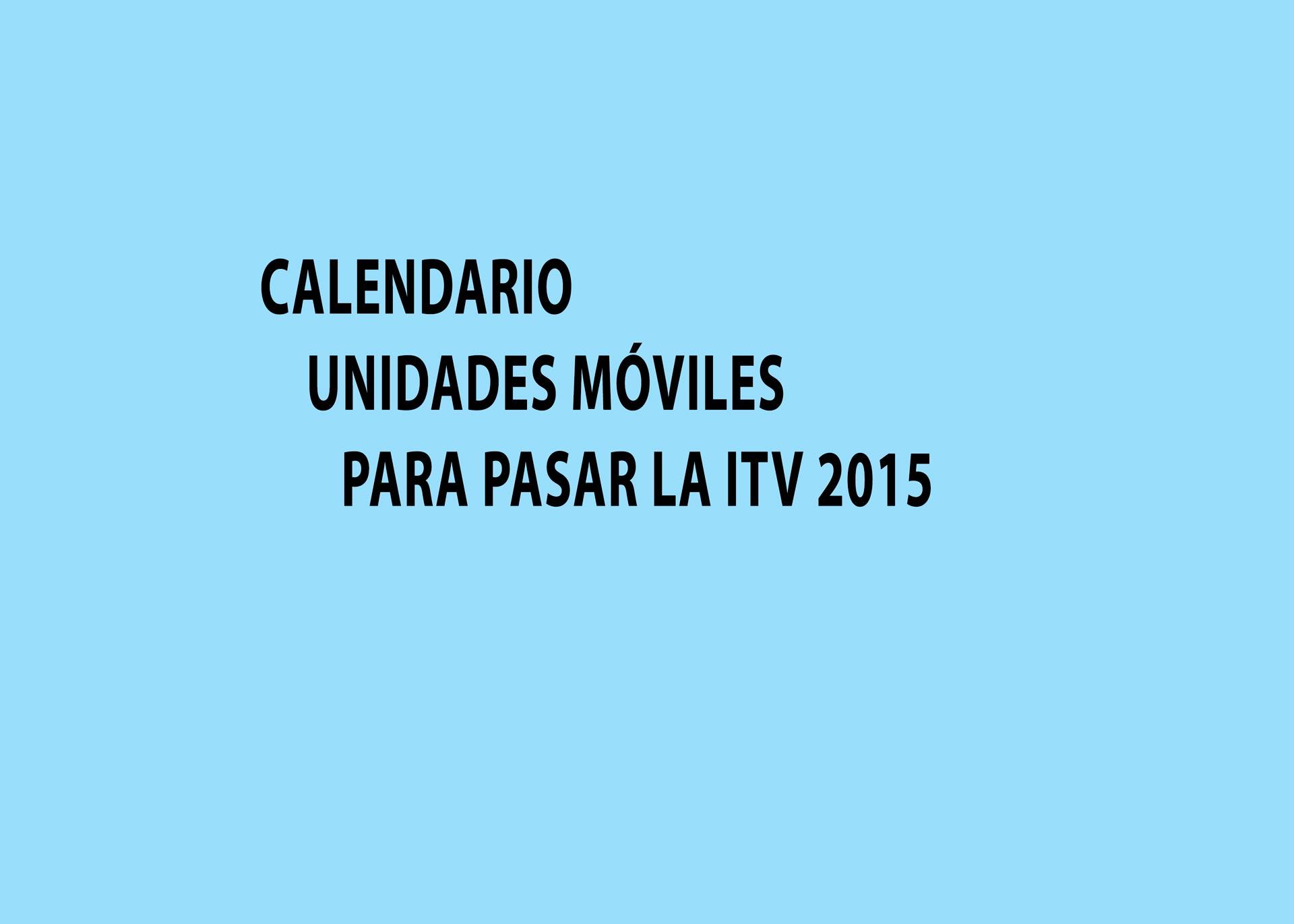 Calendario Unidades Móviles de ITV para 2015